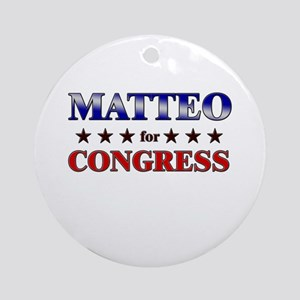 MATTEO for congress Ornament (Round)