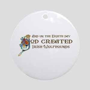 God Created Wolfhounds Ornament (Round)