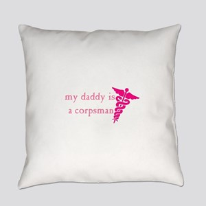 My Daddy is a Corspman Everyday Pillow