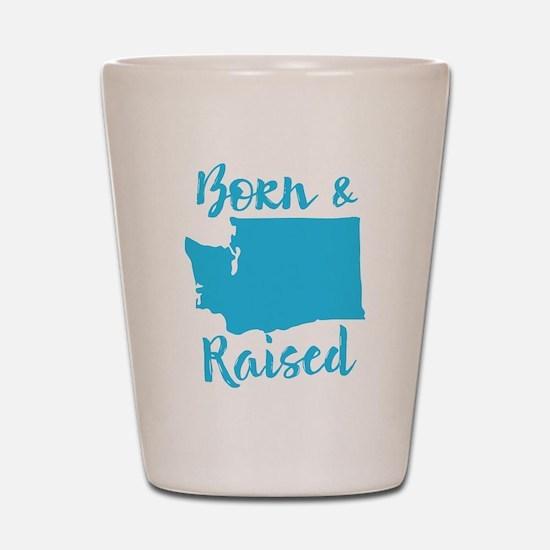 Washington - Born & Raised Shot Glass