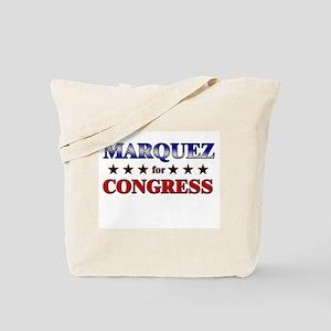 MARQUEZ for congress Tote Bag