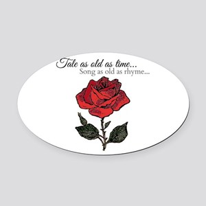 Song As Old As Rhyme Oval Car Magnet