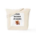 I Train Tote Bag