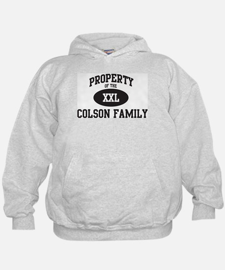Property of Colson Family Hoodie