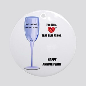 DEL AND FAYE ANNIVERSARY GIFTS Ornament (Round)