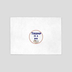 Trump is a big baby. no Trump 5'x7'Area Rug