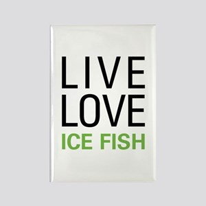 Live Love Ice Fish Rectangle Magnet