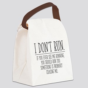 I Don't Run Canvas Lunch Bag