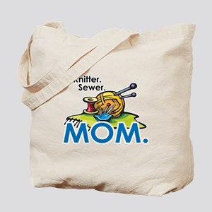 Knitter. Sewer. MOM. Tote Bag
