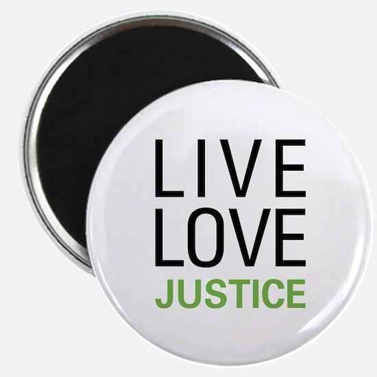 """Live Love Justice 2.25"""" Magnet (10 pack)"""