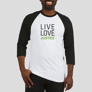 Live Love Justice Baseball Jersey