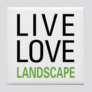 Live Love Landscape Tile Coaster
