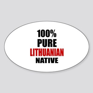 100 % Pure Lithuanian Native Sticker (Oval)
