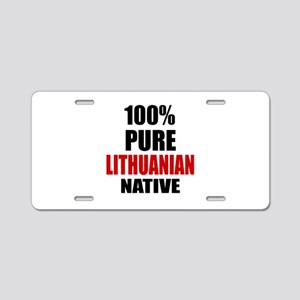 100 % Pure Lithuanian Nativ Aluminum License Plate