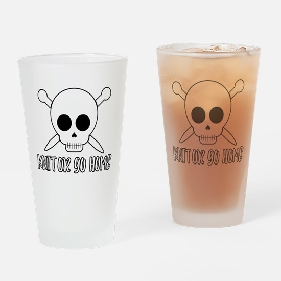 Knit or Go Home Drinking Glass