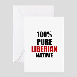 100 % Pure Liberian Native Greeting Card