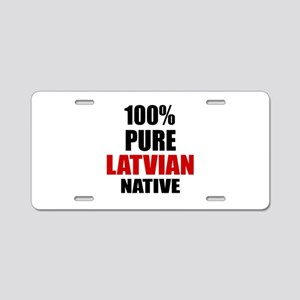 100 % Pure Latvian Native Aluminum License Plate