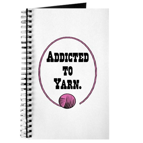 Addicted To Yarn Journal