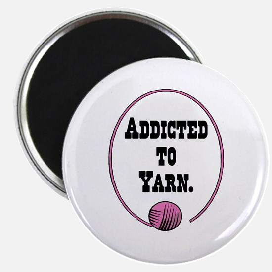 "Addicted To Yarn 2.25"" Magnet (10 pack)"