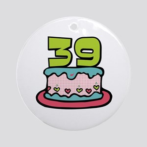 39th Birthday Cake Ornament Round