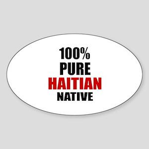 100 % Pure Haitian Native Sticker (Oval)