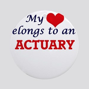 My Heart Belongs to an Actuary Round Ornament