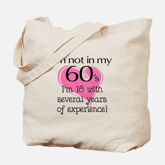 Not In My 60's Tote Bag