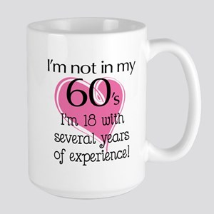 Not In My 60's Large Mug