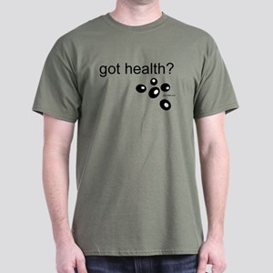 got health? Dark T-Shirt