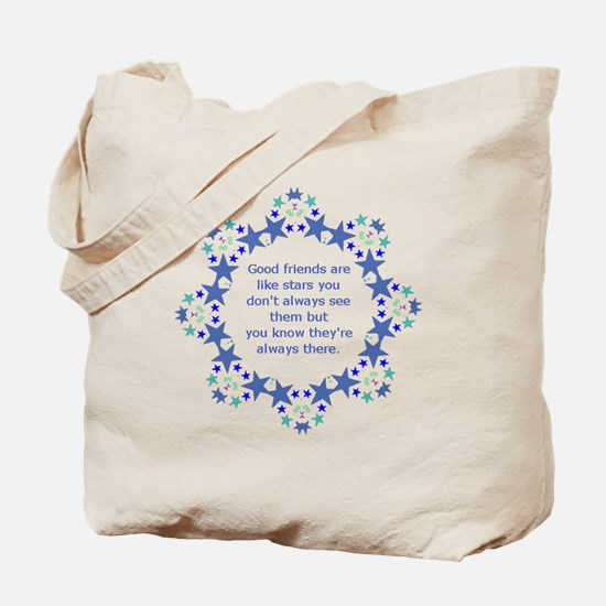 Friends are Like Stars Friendship Quote Tote Bag
