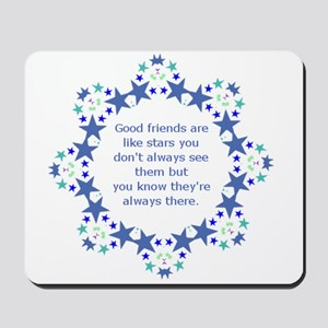 Friends are Like Stars Friendship Quote Mousepad