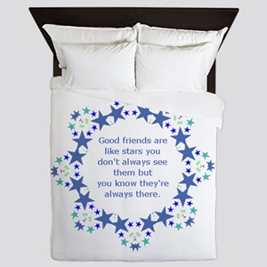 Friends are Like Stars Friendship Quot Queen Duvet