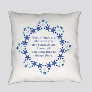 Friends are Like Stars Friendship Everyday Pillow