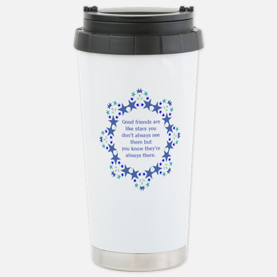 Friends are Like Stars Stainless Steel Travel Mug