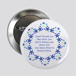 """Friends are Like Stars Friendship Quo 2.25"""" Button"""