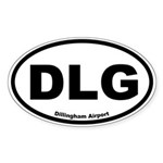 Dillingham Airport Oval Sticker