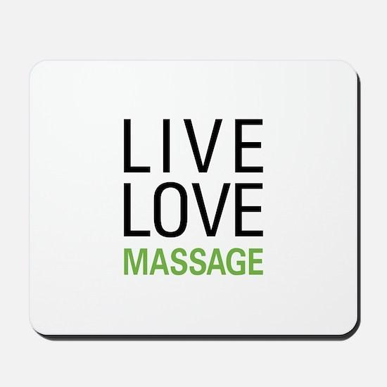 Live Love Massage Mousepad