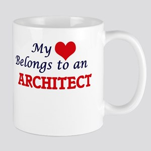 My Heart Belongs to an Architect Mugs