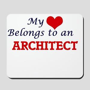 My Heart Belongs to an Architect Mousepad