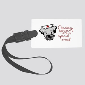 Oncology Nurses are a Special Br Large Luggage Tag