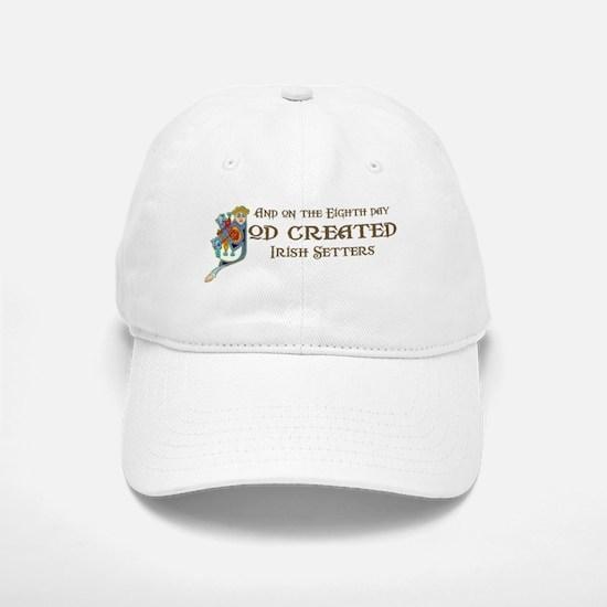 God Created Setters Baseball Baseball Cap