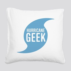 Hurricane Geek Square Canvas Pillow