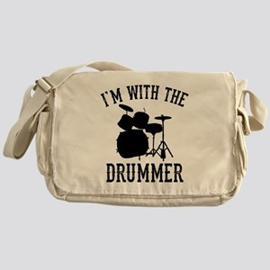 I'm With The Drummer Messenger Bag
