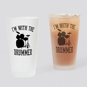 I'm With The Drummer Drinking Glass