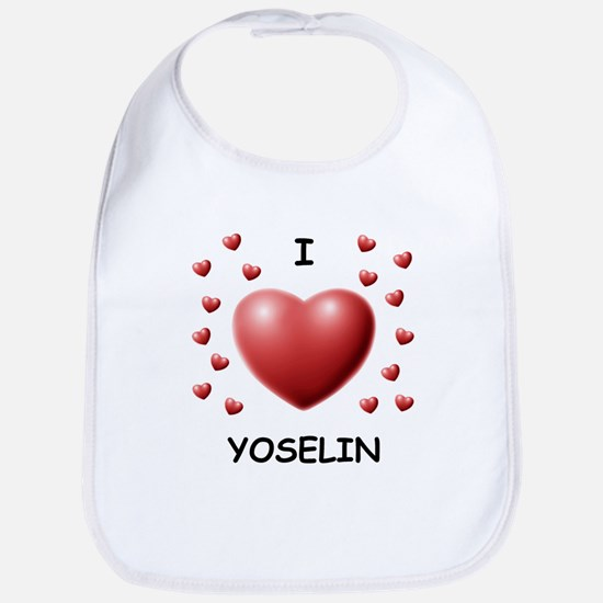 I Love Yoselin - Bib