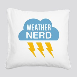 Weather Nerd Square Canvas Pillow