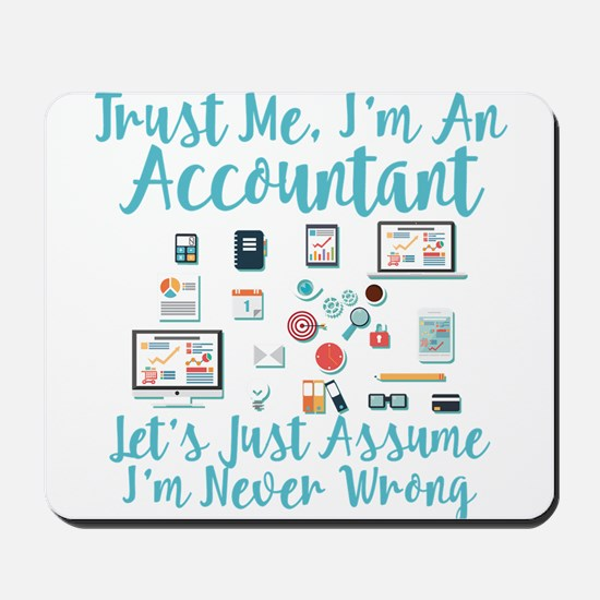 Trust Me I'm An Accountant Mousepad