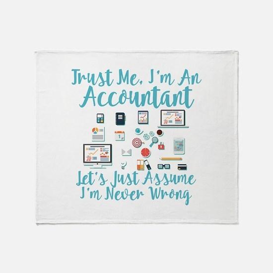 Trust Me I'm An Accountant Throw Blanket