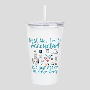 Trust Me I'm An Accountant Acrylic Double-wall Tum