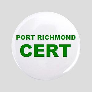 """Port Richmond CERT 3.5"""" Button"""